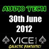 Audio Tech - Vice Club 30th June 2012 Set