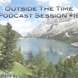 Outside The Time Podcast Sessions #19 Mixed By Luen
