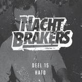Nachtbrakers Mixtape 15 - Hato