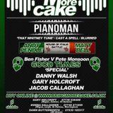 Pianoman DJ Set by Carl Cameron @ More Cake (Wigan) Sept 23rd