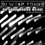 DJ WEAR SOUND - NO STOP HOUSE MUSIC Secondo Anno Puntata N. 20
