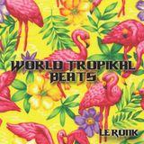 World Tropical Beats Demo