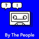 By The People - Episode 6