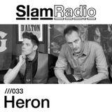Slam Radio - 033 Heron