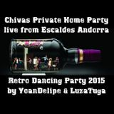 Chivas Private Home Party 2015 (Retro Dancing)