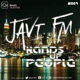 JAVI FM PRES. HANDS UP PEOPLE #009