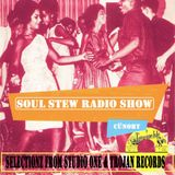 Cunort Presents Soul Stew Radio Show #25 [SELECTIONZ from STUDIO 1 & TROJAN]]