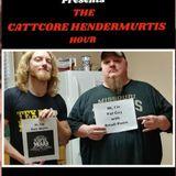 Cattcore Hendermurtis Hour w/ Catt Murtis of Blacktop Mojo