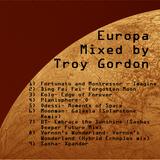 Europa (Progressive House) Mixed by Troy Gordon (2001)