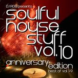 Soulful House Stuff Vol.10 - Anniversary Edition