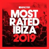 Defected presents Most Rated Ibiza 2019 - Mix 2