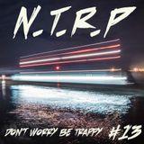 NTRP #13 Don't worry be Trappy w/ Mariah Kaaris