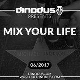 Djnodus Mix Your Life 06 - 2017
