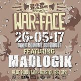 @Bad Bass presents War-face 26-5-17