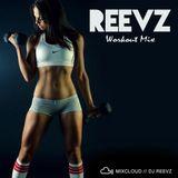 Workout Mix - Reevz
