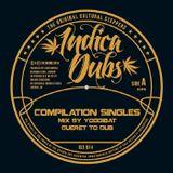 Indica Dubs Mix#2