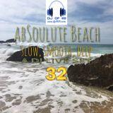AbSoulute Beach 32 - slow, smooth, deep - A DJ LIVE SET