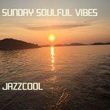 Sunday Soulful Vibes - JazzCool