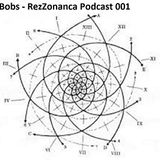 Bobs - RezZonanca Podcast 001