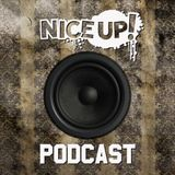NICE UP! podcast - Feb 2014