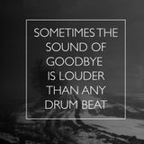 Brazilian Jeff - Sometimes ? The Sound of Goodbye is Louder than any Drum Beat !!