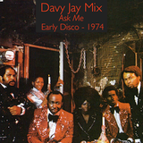 Early Disco: 1974 - Ask Me