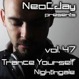 Trance Yourself Nightingale 47 @ DI.FM (Progressive/Uplifting/Epic)