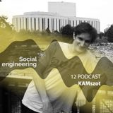 Social Engineering podcast 12 KAMszot