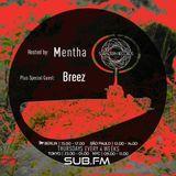 Mentha b2b Breeze b2b DPRTNDRP - Subaltern Radio 07/06/2018 on SUB.FM