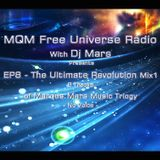 EP8 - MQM Free Universe Radio with Dj Mars Presents The Ultimate Revolution Mix1 - no Voice