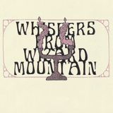 Whispers From Wizard Mountain
