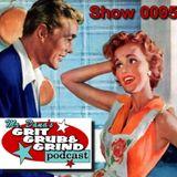 Mr. Dana's GRIT GRUB & GRIND Show 0095