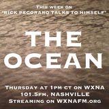 "Rick Pecoraro Talks to Himself #25 ""The Ocean"" - 12/1/2016"
