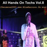 All Hands On Techs Vol.8 (Venomous2000 www.BlueRaccoon.fm mix)