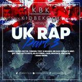 KBK | U.K Rap Part 3.