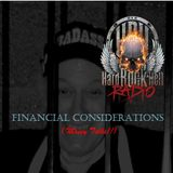 Badass Martin's Rockout Radio Show : The Financial Considerations Show