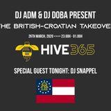 """The British-Croatian Takeover""- DJ Adam & DJ Doba @ /hive365.co.uk/ - 27th Mar, 2020 - 2 hours"