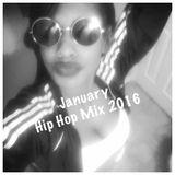 January 2016 Hip Hop Mix