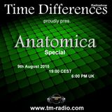 Anatomica - Time Differences Special (Part 2) [9th August 2015] on TM-Radio