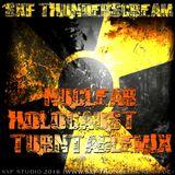 SXF Thunderscream´s - Nuclear Holocaust (Turntablemix)