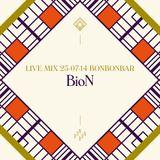 LIVE MIX 25-07-14 BONBONBAR BioN