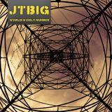 JTBIG_World_Is_Just_A_Number (Djset)