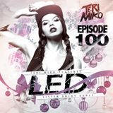 LED Podcast (Episode 100)
