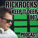 RickRocks - Keep It Deep podcast episode seven