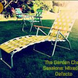 The Garden Chair Sessions. Volume 1-Mixed by Defacto