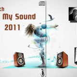 DJ MECH - Feel My Sound 2011