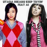 Utada + Ai - KeepTryin~Story