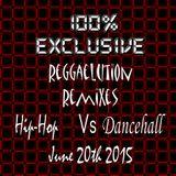 100% Exclusive Reggaelution Remixes