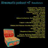 Atmomatix Podcast #010 Mixed By HumaNature