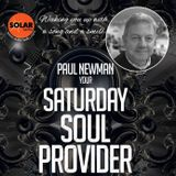 Saturday Soul Provider 18-5-19 ft. The Moments in a dream concert with Paul Newman, Solar Radio